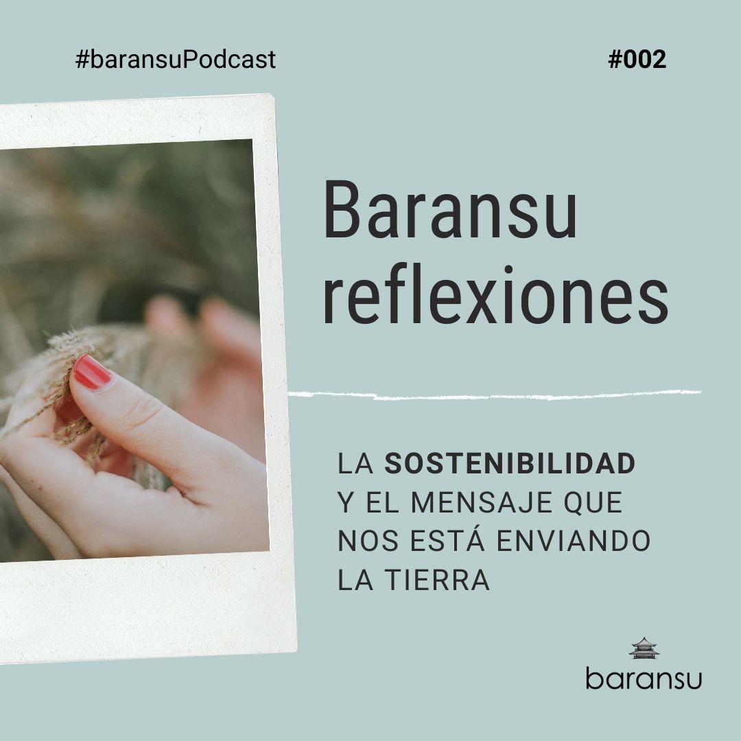 baransupodcast-002-sostenibilidad