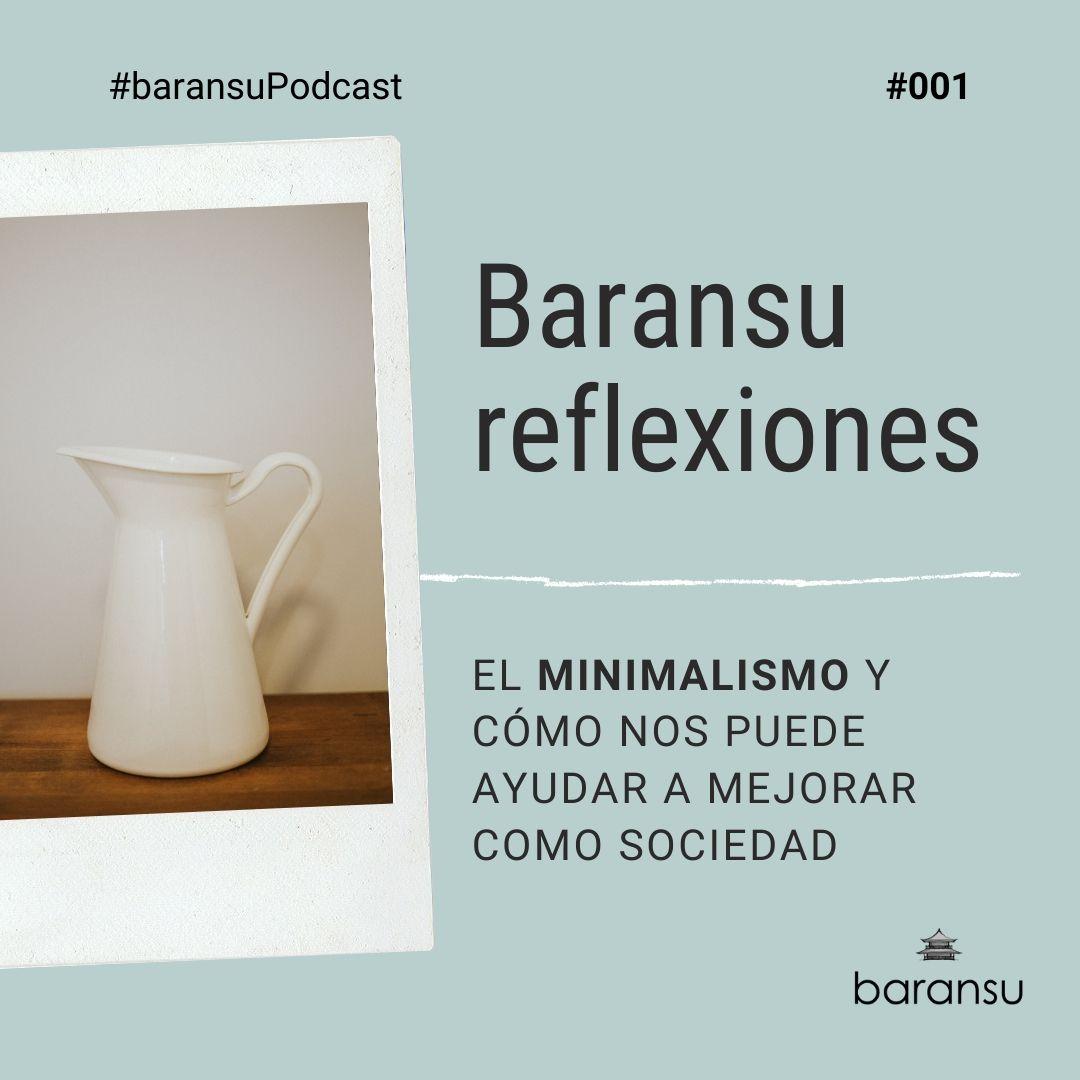 001-minimalismo-baransupodcast